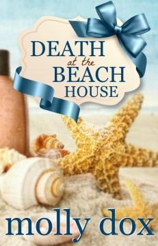 Death at the beach house Molly Dox.