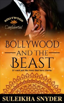 Bollywood and the beast Suleikha Snyder