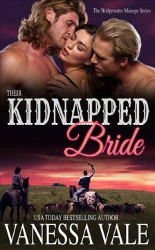 Their kidnapped bride Vanessa Vale.