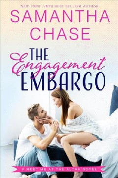 The engagement embargo Samantha Chase.