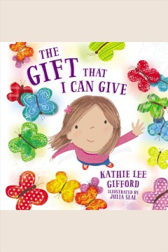 The gift that I can give [electronic resource].