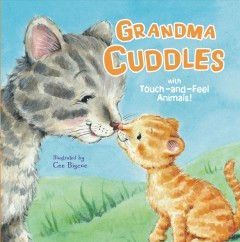 Grandma Cuddles : With Touch-and-feel Animals!