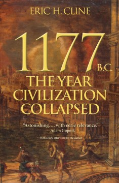 1177 B.C. : the year civilization collapsed