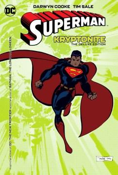 Superman : Kryptonite deluxe edition