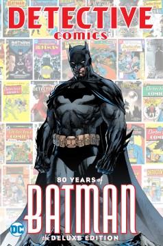 Detective Comics : 80 years of Batman