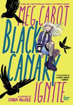 Black Canary : ignite