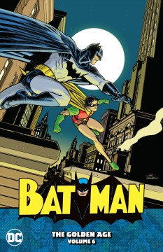 Batman 6 : The Golden Age