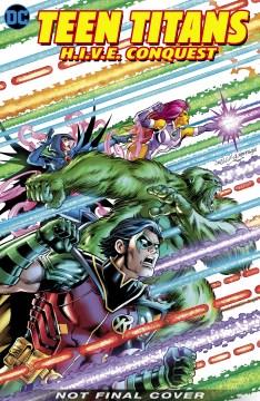Teen Titans - H.i.v.e. Conquest
