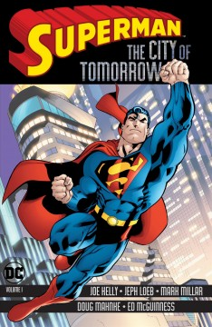 Superman, the city of tomorrow