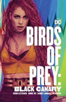 Birds of Prey : Black Canary