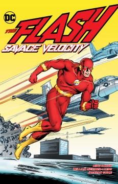 The Flash : savage velocity