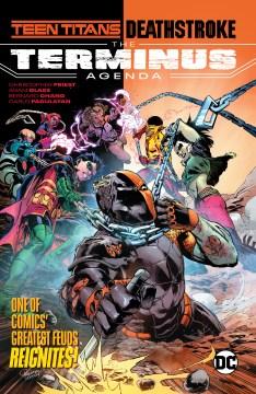 Teen Titans/Deathstroke the terminus agenda