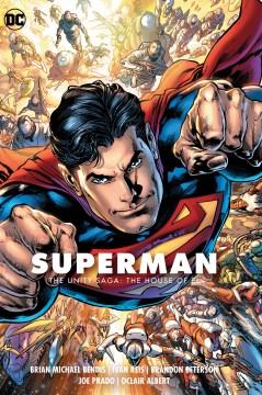 Superman 2 - the Unity Saga - the House of El