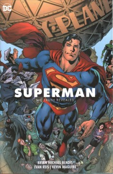 Superman. The Truth Revealed Vol. 3, The truth revealed