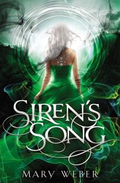 Siren's song Mary Weber.