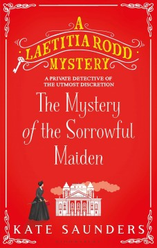 The Mystery of the Sorrowful Maiden