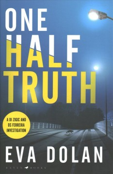 One half truth / Eva Dolan.