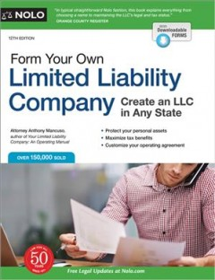 Form Your Own Limited Liability Company : Create an LLC in Any State