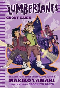 Lumberjanes: ghost cabin