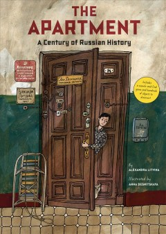 The Apartment : A Century of Russian History