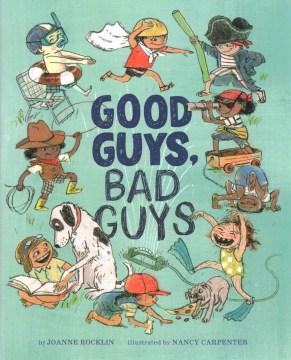 Good Guys, Bad Guys