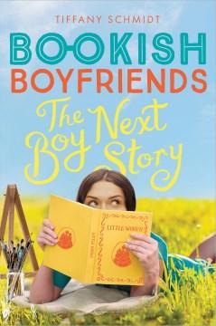 The boy next story : a Bookish boyfriends novel