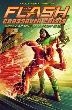 Green Arrow's perfect shot