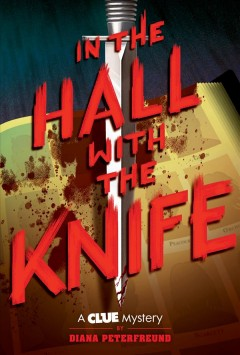 In the hall with the knife / A Clue Mystery