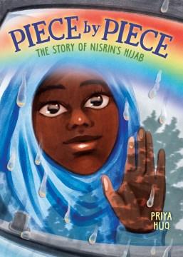 Piece by Piece : The Story of Nisrin's Hijab