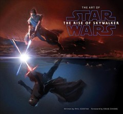 The Art of Star Wars : The Rise of Skywalker