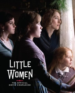 Little women : the official movie companion