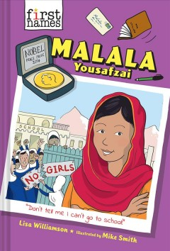 Malala Yousafzai / Lisa Williamson ; illustrated by Mike Smith.