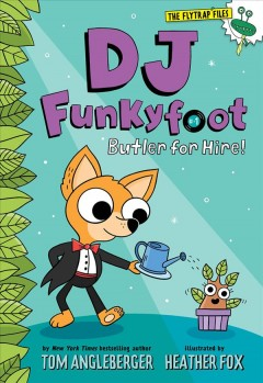 DJ Funkyfoot. #1, Butler for hire!
