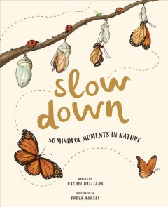 Slow down : 50 mindful moments in nature