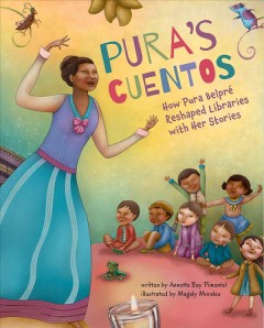 Pura's cuentos : how Pura Belprae reshaped libraries with her stories