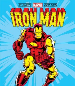 Iron Man : My Mighty Marvel First Book