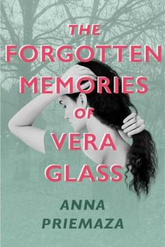 The forgotten memories of Vera Glass