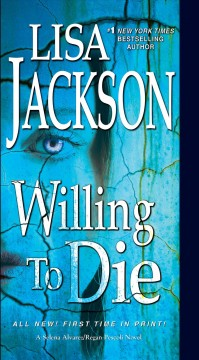 Willing to die Lisa Jackson.