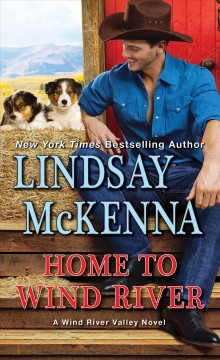 Home to Wind River / Lindsay McKenna.