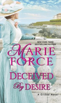 Deceived by desire Marie Force.