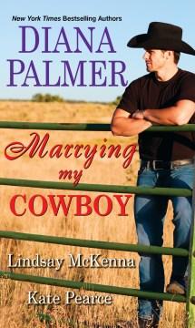 Marrying my cowboy Diana Palmer