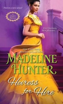 Heiress for hire Madeline Hunter.