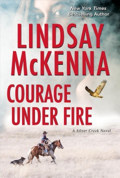 Courage under fire Lindsay McKenna.