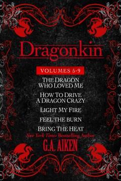 Dragonkin bundle. Books #5-9 G. A. Aiken.
