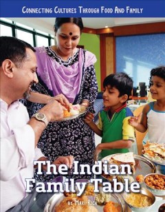 The Indian family table / by Mari Rich.