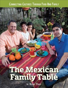 The Mexican family table / by H.W. Poole.