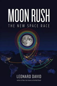 Moon Rush : The New Space Race