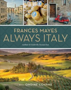 Always Italy : an illustrated grand tour