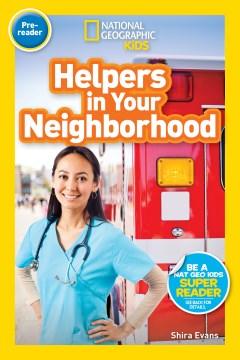 Helpers in your neighborhood / Helpers in Your Neighborhood
