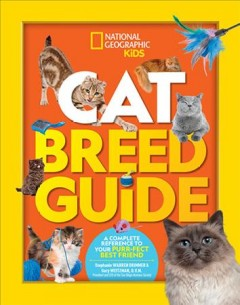 Cat Breed Guide : A Complete Reference to Your Best Friend Furr-ever